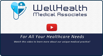 WellHealth Medical Associates: For All Your Healthcare Needs